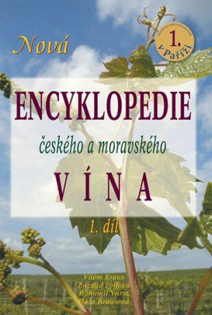 Nová encyklopedie českého a moravského vína 1.díl - Kolektiv