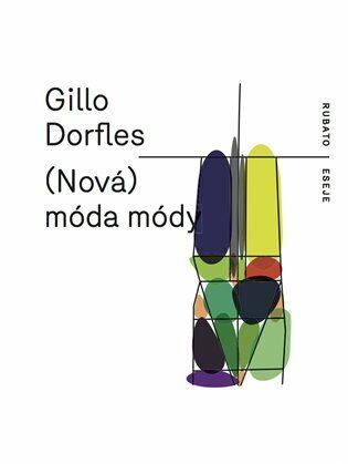 (Nová) móda módy - Gillo Dorfles