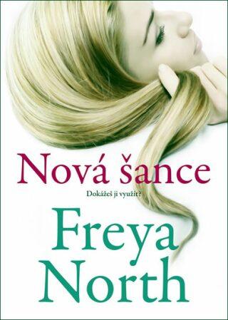 Nová šance - Freya Northová