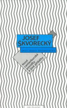 Nové canterburské povídky a jiné příběhy - Josef Škvorecký