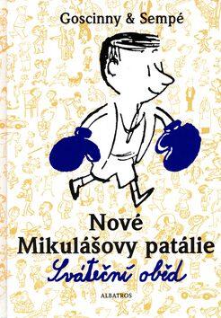 Nové Mikulášovy patálie Sváteční oběd - René Goscinny, Jean-Jacques Sempé