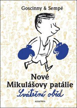 Nové Mikulášovy patálie Sváteční oběd - René Goscinny