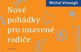 Nové pohádky pro unavené rodiče - Michal Viewegh, Radka Folprechtová