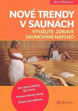 Nové trendy v saunách - Roman Letošník