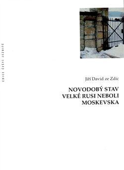 Novodobý stav Velké Rusi neboli Moskevska - Jiří David ze Zdic