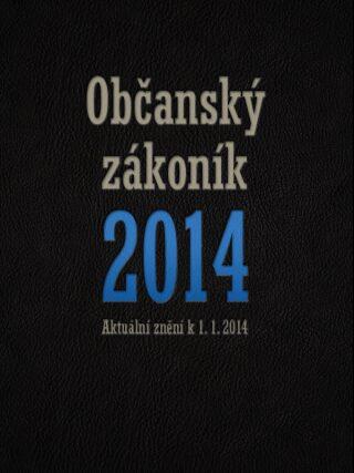 Nový občanský zákoník 2014 - kolektiv autorů