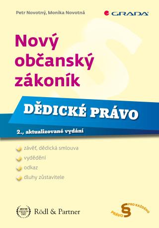 Nový občanský zákoník - Dědické právo - Petr Novotný, Monika Novotná