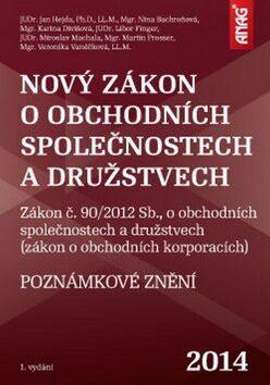 Nový zákon o obchodních společnostech a družstvech 2014 - Nina Bachroňová