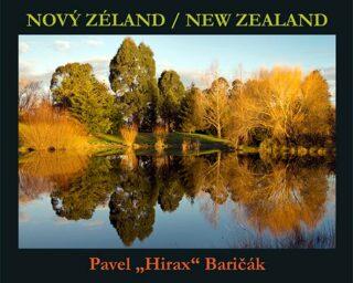 """Nový Zéland/New Zealand - Pavel """"Hirax"""" Baričák"""