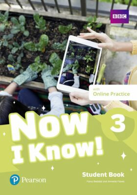 Now I Know 3 Student Book with Online Practice - Fiona Beddall