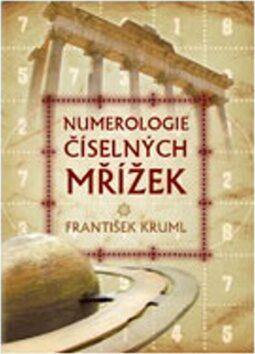 Numerologie číselných mřížek - František Kruml