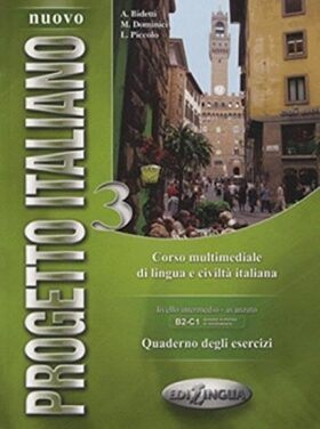 Nuovo Progetto Italiano 3 Quaderno Degli Esercizi - M. Dominici, Antonio Bidetti, L.Piccolo