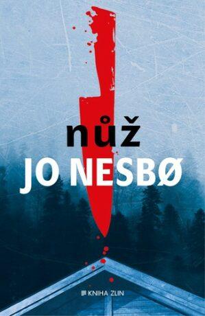 Nůž - Jo Nesbø
