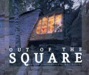 Out of the Square: Unique Contemporary Residences - Stephen Crafti