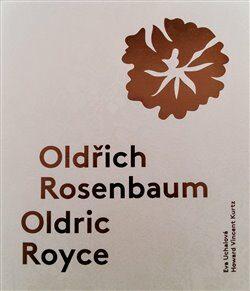 Oldřich Rosenbaum / Oldric Royce - Eva Uchalová, Howard Vincent  Kurtz