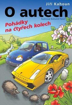 O autech - Pohádky na 4 kolech - Jiří Kahoun