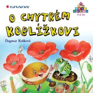 O chytrém Koblížkovi - Dagmar Košková - e-kniha