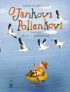 O Jankovi Polienkovi - Mária Ďuríčková