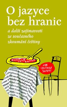 O jazyce bez hranic - Michal Schwarz, Václav Blažek