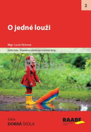 O jedné louži - Lucie Víchová