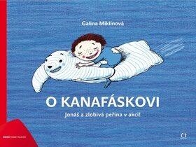 O Kanafáskovi - Galina Miklíková