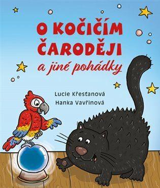 O kočičím čaroději a jiné pohádky - Lucie Křesťanová