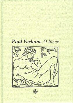 O lásce - Paul Verlaine