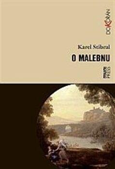 O malebnu - Karel Stibral,