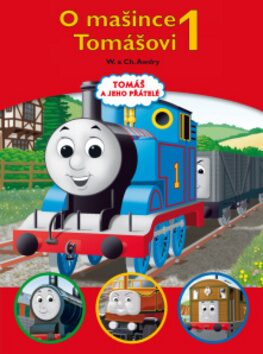 Tomáš a jeho přátelé - O mašince Tomášovi 1 - Christopher Awdry, Wilbert Vere Awdry