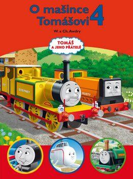 Tomáš a jeho přátelé - O mašince Tomášovi 4 - Christopher Awdry, Wilbert Vere Awdry