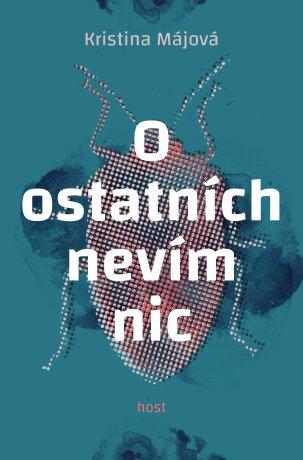 O ostatních nevím nic - Kristina Májová - e-kniha