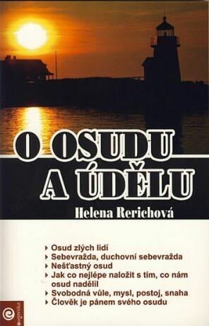 O osudu a údělu - Helena Rerichová