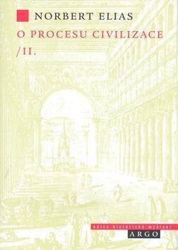 O procesu civilizace, 2. díl - Norbert Elias