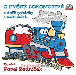 O pyšné lokomotivě a další pohádky o mašinkách - Kolektiv