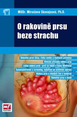 O rakovině prsu beze strachu - MUDr. Miroslava Skovajsová