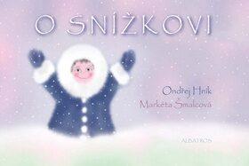 O Snížkovi - Ondřej Hník
