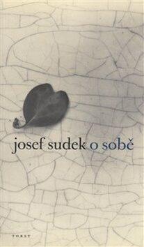 O sobě - Josef Sudek