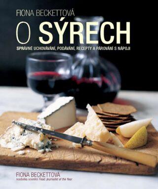 O sýrech - Beckettová Fiona