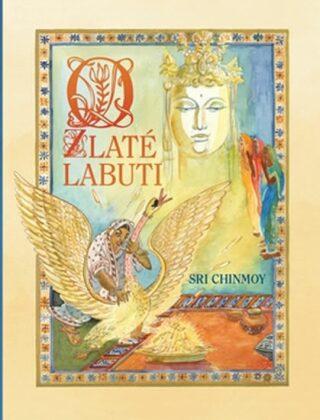 O zlaté labuti - Sri Chinmoy