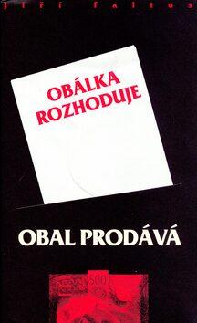 Obal prodává, obálka rozhoduje - Jiří Faltus