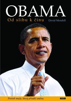 Obama - Od slibu k činu - David Mendell