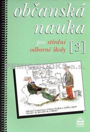 Občanská nauka 3 pro střední odborné školy - Vladislav Dudák