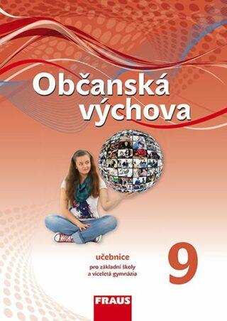 Občanská výchova 9 pro ZŠ a víceletá gymnázia - Učebnice - Kolektiv