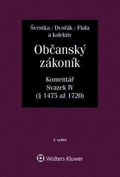 Občanský zákoník (zák. č. 89/2012 Sb.). Komentář, IV. svazek (dědické právo) - Kolektiv