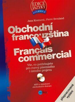 Obchodní francouzština - Pierre Brouland, Jana Kozmová