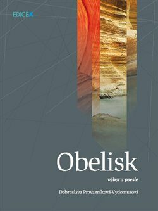 Obelisk - Dobroslava Provazníková - Vydomusová