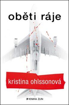 Oběti ráje - Kristina Ohlsson