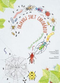 Objavuj svet chrobákov - Kolektiv