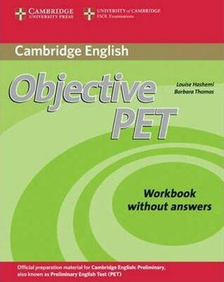 Objective PET Workbook without Answers - Louise Hashemi, Barbara Thomas