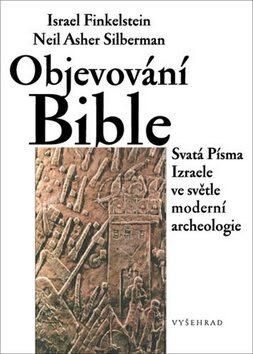 Objevování Bible - Israel Finkelstein